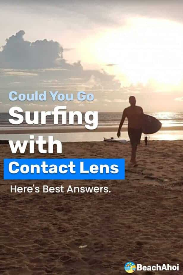 Could You Go Surfing with Contact Lens