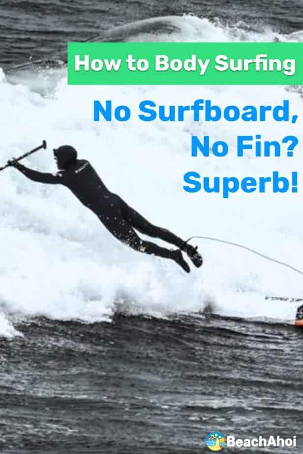 How to Body Surfing: No Surfboard, No Fin? Superb! 4